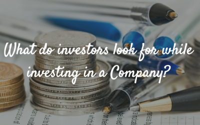 What do investors look for while investing in a Company?