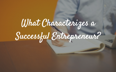 What Characterizes a Successful Entrepreneur?