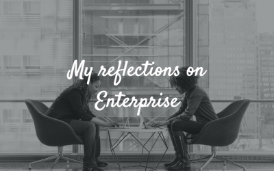 My Reflections on Enterprise
